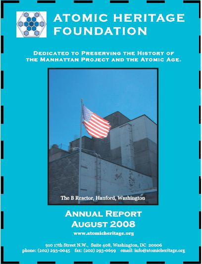 Atomic Heritage Foundation 2008 Annual Report
