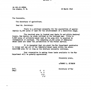 Secretary of War Henry Stimson requesting land from the Department of Agriculture to build the Los Alamos site